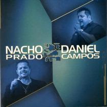 Nacho Prado Y Daniel Campos Idem ( Cd Nuevo 2014)