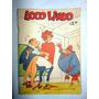 Revista De Historietas Loco Lindo - N°37 - Año 1967