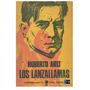 Digital - Los Lanzallamas - Roberto Arlt