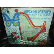 Arpas En Estereo. Paraguay Y Su Musica.