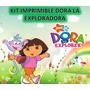 Kit Imprimible Dora La Exploradora