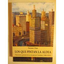 Los Que Pintan La Aldea - Susana Chas
