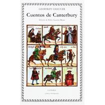 Geoffrey Chaucer Los Cuentos De Canterbury Cátedra