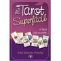 El Tarot Super Fácil · José Antonio Portela (libro + Cartas)