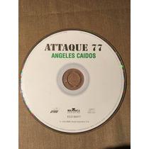 Attaque 77 Angeles Caidos Cd Sin Caja 1997