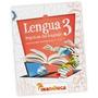 Lengua 3 Mandioca Escenarios (practicas Del Lenguaje) (2/3)