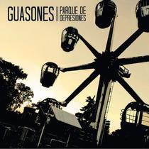 Guasones - Parque De Depresiones - Los Chiquibum