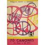 70 Canciones De Aqui Y De Alla - Violeta Hemsy De Gainza