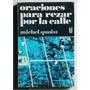 Oraciones Para Rezar Por La Calle / Michel Quoist