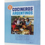 Libro: Todos Somos Cocineros Argentinos - Tapa Dura