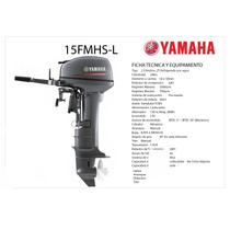 Yamaha 15hp 2 Tiempos Pata Corta Okm 3 Años Garantia Oficial