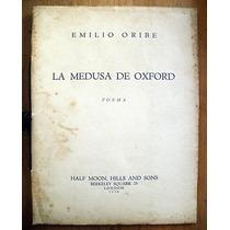 Oribe, Emilio: La Medusa De Oxford. Poema.