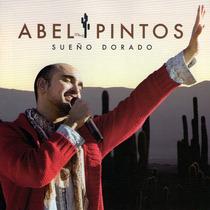 Abel Pintos Sueño Dorado