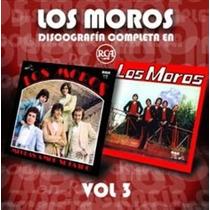 Los Moros Discografia Completa Volumen 3