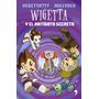Wigetta Y El Antídoto Secreto - Nuevo Libro