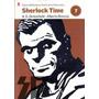 Sherlock Time, De Oesterheld-breccia. Biblioteca Clarín 7.