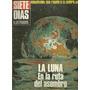 * Revista Siete Dias La Luna En La Ruta Del Asombro Mafalda