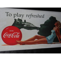 Publicidad Antigua Coca Cola ( Reedición)
