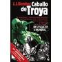 Caballo De Troya - J. J. Benitez - Ed Bolsillo - Booket