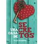 Una Casa De Secretos- Paula Bombara- Ed. Sm
