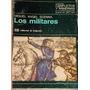 Los Militares - Miguel Ángel Scenna