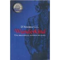 Wunderkind - D