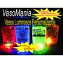 Vasos Luminosos Personalizados  X 50 Unidades