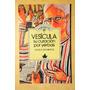 Vesicula - Su Curacion Por Yerbas - Ramos - B86