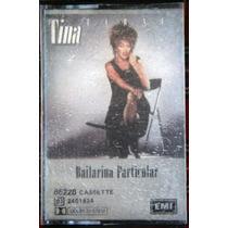 Tina Turner - Bailarina Particular - Cassette