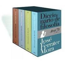 Diccionario De Filosofia 4 Tomos Con Estuche Ferrater Mora *