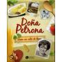 Doña Petrona. Cocina Con Calor De Hogar. Gandulfo. Recetas