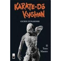 Karate Do Kyohan - Gichin Funakoshi - Dojo
