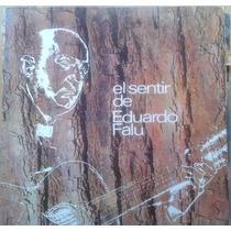 Vinilo Eduardo Falú El Sentir De