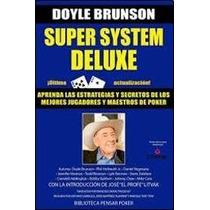 Super System Deluxe - Doyle Brunson - Galerna
