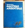 Historia De Las Malvinas Argentinas - Gam Ediciones (40)