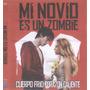 Blu Ray Mi Novio Es Un Zombie Original Nueva Cerrada
