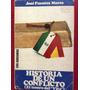 Fuentes Mares, Jose - Historia De Un Conflicto (el Tesoro D