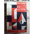El Aleph - Jorge Luis Borges - 1° Ed. Editorial Piragua.