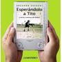 Esperandolo A Tito Futbol - Eduardo Sacheri - Libro Digital
