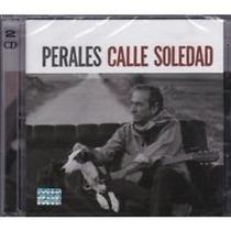 Perales Jose Luis - Calle Soledad (cd+dvd) P