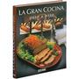 Libro La Gran Cocina Paso A Paso Ed Oceano