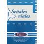 Desplegable Señales Viales, Ed. Mawis