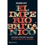 El Imperio Britanico - Richard Gott - Capital Intelectual