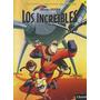 Los Increibles, Col. Aventuras De Película Nº 7, Ed. Clarín.
