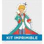 Kit Imprimible El Principito Souvenirs Deco Golosinas