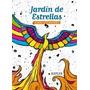 Jardin De Estrellas - Libro Antiestress - De Pintar- Roldan