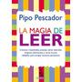 La Magia De Leer - Pipo Pescador - Colihue