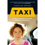 Taxi - Carolina Ortega - Reservoir Books