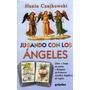 Jugando Con Los Ángeles. Libro + Juego De Cartas. Czajkowski