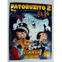 Patoruzito 2 Con Album De Sticker Para Pegar Una Y Otra Vez